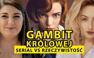 """[109.] ♟ Wielkie pieniądze, międzynarodowa sława i supermoce? """"Gambit Królowej"""" okiem Arcymistrzyni – Klaudia Kulon"""